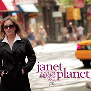 Janet Planet Sings —The Bob Dylan Songbook Vol. 1